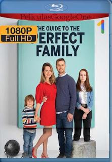 Guía para la familia perfecta (2021)[1080p Web-DL] [Latino-Inglés][Google Drive] chapelHD