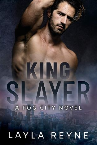 King Slayer | Fog City #2 | Layla Reine