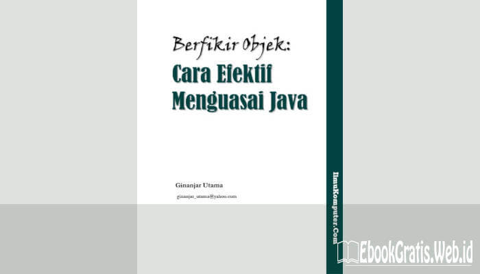 Ebook Berfikir Objek (Cara Efektif Menguasai Java)