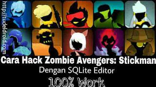 Cara Hack Zombie Avengers: Stickman dengan SQLite - 100% Work