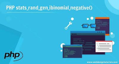PHP stats_rand_gen_ibinomial_negative() Function