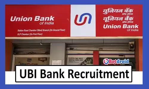 Union Bank of India Recruitment 2021 Apply Online for UBI SO job vacancies