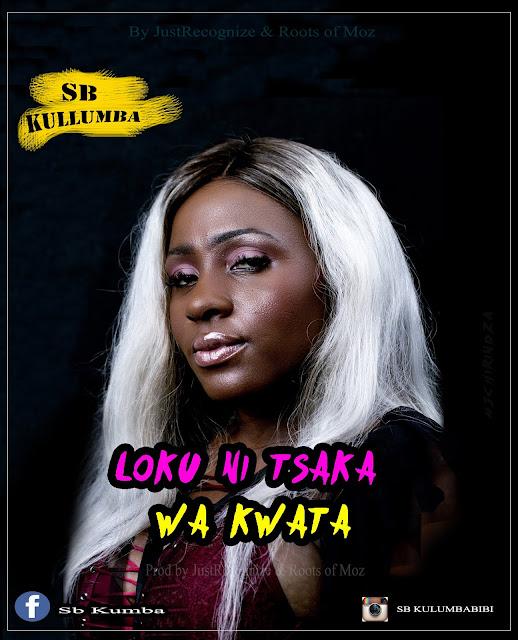 SB Kulumba - Loku Ni Tsaka Wa Kwata (Prod. Just Recognize)