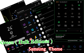 Download Theme Greenyon ( Hulk Editions ) Samsung Oreo & Nougat