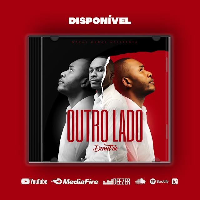 DEMÉTRIO - OUTRO LADO (ALBUM ) DOWNLOAD MP3 FREE