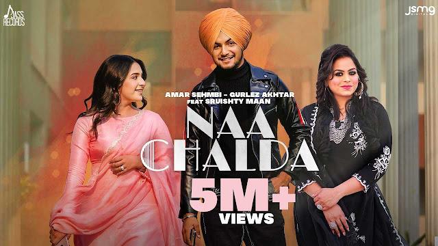 Naa Chalda Lyrics - Amar Sehmbi X Gurlez Akhtar