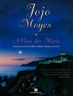 A casa da marés, Jojo Moyes, Editora Bertrand Brasil