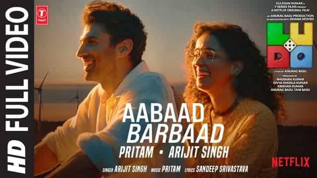 आबाद बर्बाद Aabaad Barbaad Lyrics In Hindi - Ludo