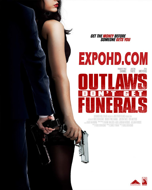 Outlaws Don't Get Funerals 2019 IMDb 480p | Esub 1.3Gbs [Download] G.Drive