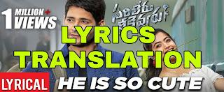 He's Soo Cute Lyrics in English   With Translation   – Sarileru Neekevvaru