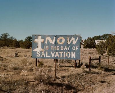 Vintage Snapshot of a religious sign by the side of a dirt road. Now is the day of Salvation. Limitations of Skype? marchmatron.com