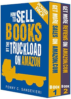 How to Sell Books by the Truckload on Amazon - Power Pack!: Sell Books by the Truckload & Get Reviews by the Truckload - a Direct Marketing Book by Penny C. Sansevieri