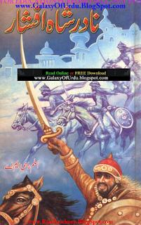 Nadir Shah Afshar By Aslam Rahi M.A Read online Free Download