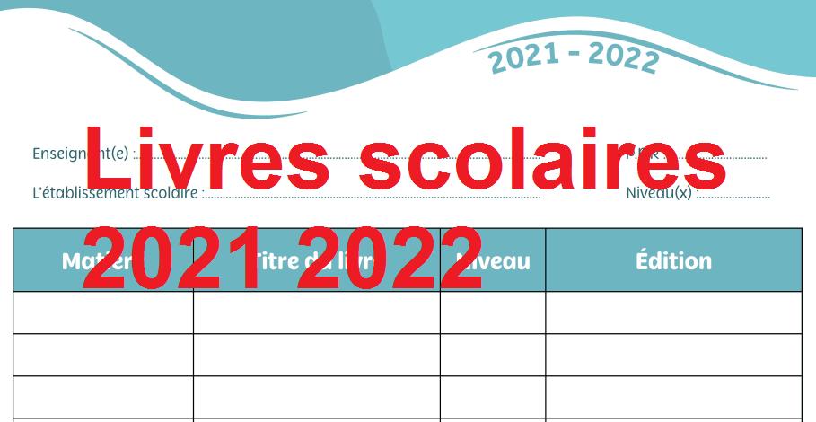 Livres scolaires 2021 2022