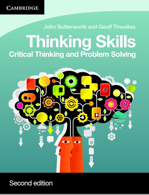 Thinking Skills Critical Thinking and Problem Solving Second edition By John Butterworth and Geoff Thwaites