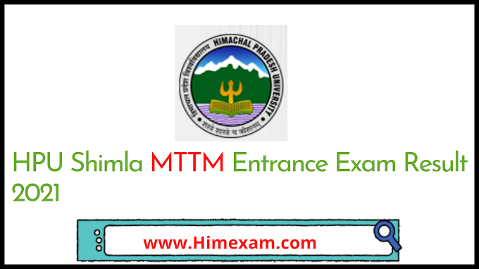 HPU Shimla MTTM Entrance Exam Result 2021