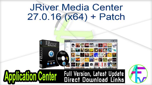JRiver Media Center 27.0.16 (x64) + Patch