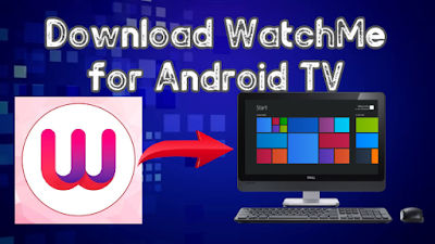 WatchMe for Android TV