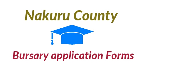 Nakuru county Government bursary application form