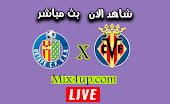 مشاهدة مباراة خيتافي وفياريال بث مباشر اليوم 08-07-2020 الدوري الاسباني