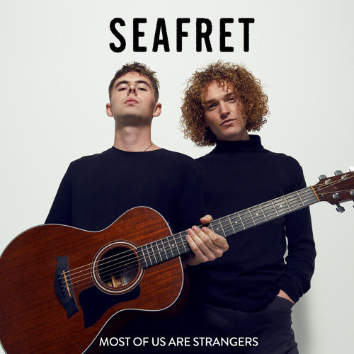 Seafret - Most Of Us Are Strangers 歌詞翻譯