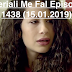 Seriali Me Fal Episodi 1438 (15.01.2019)