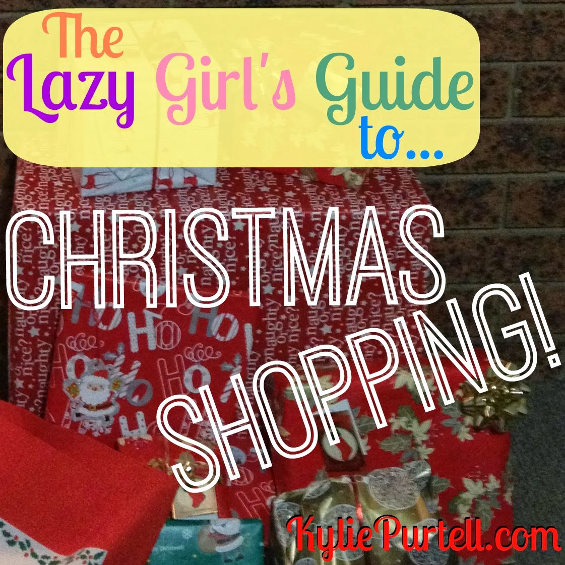lazy girls guide christmas shopping, last-minute gifts