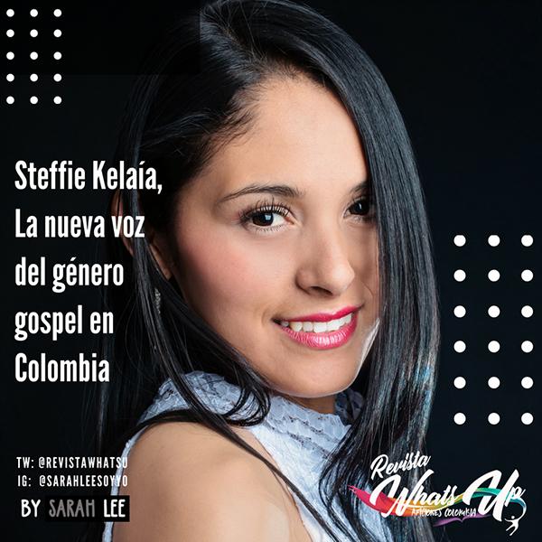 Steffie-Kelaía-voz-género-gospel-Colombia