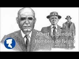 Albert K. Bender recibio visitas de hombres de negro
