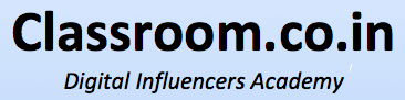 Classroom.co.in - Digital Influencers Academy by YogeshMA CEO of InfluencerThon