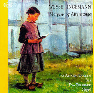 Weyse: Morning and Evening Songs to Poems by Ingemann