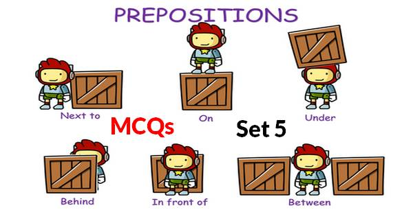 English Preposition MCQs With Answers Set 5