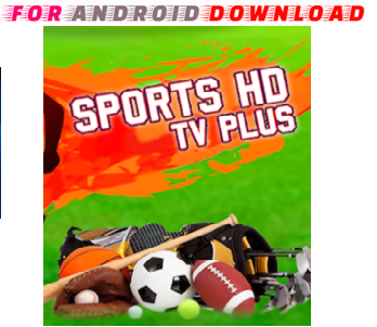 Download Android Free HDSportsTV Apk -Watch Free Live Cable Tv Channel-Android Update LiveTV Apk  Watch Live Premium Cable Tv,Sports Channel,Movies Channel On Android