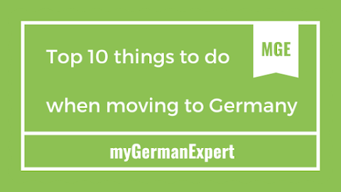 Top 10 things to do when moving to Germany