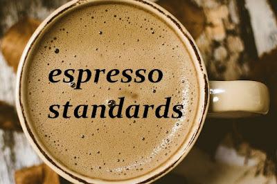 Jenis dan Standar Kopi Espresso (Coffee Standards Espresso)