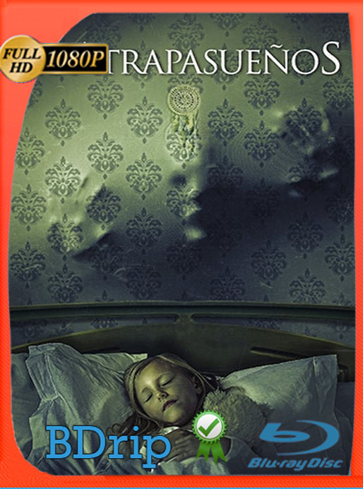 El Atrapasueños (Dreamkatcher) (2020) BDRip Full HD 1080p Latino [Google Drive] Tomyly