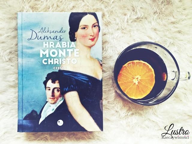 Hrabia Monte Christo – Aleksander Dumas. Klasyka nie gryzie