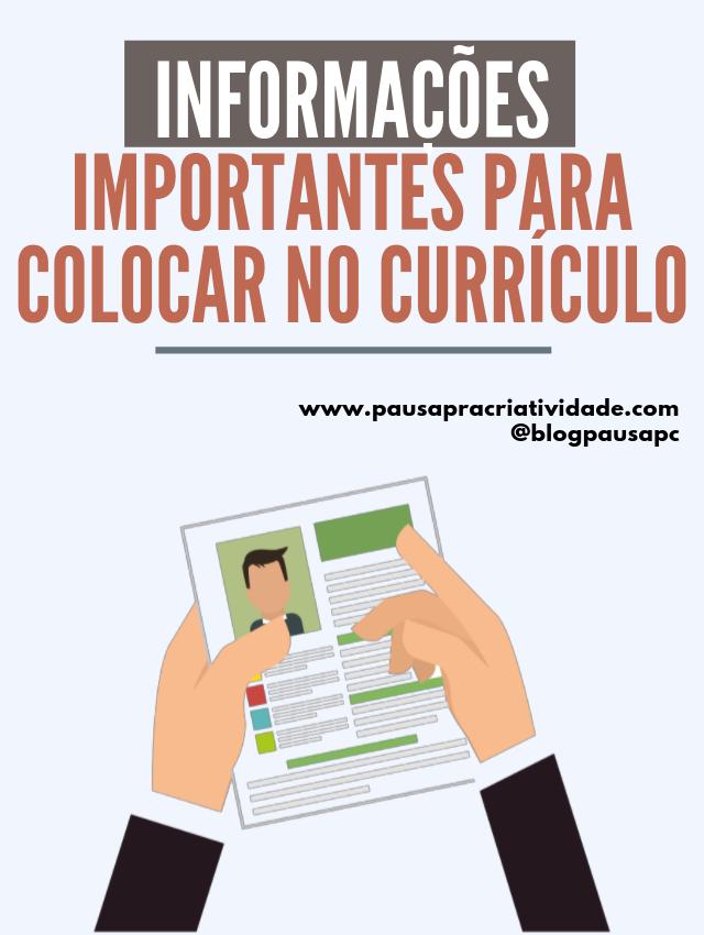 Quais informações são importantes colocar em um Currículo?