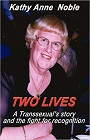 https://www.amazon.com/TWO-LIVES-Transsexuals-story-recognition/dp/1921731559