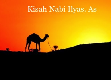 KISAH NABI ILYAS AS