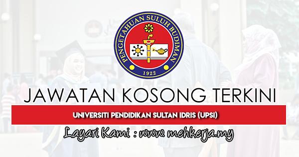 Jawatan Kosong Terkini 2020 di Universiti Pendidikan Sultan Idris (UPSI)