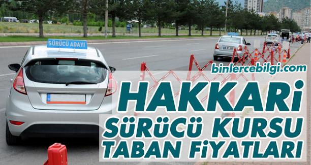 Hakkari Sürücü Kursu Fiyatları 2021, Hakkari'de sürücü kurslarının uyguladığı ehliyet taban fiyat listesi.