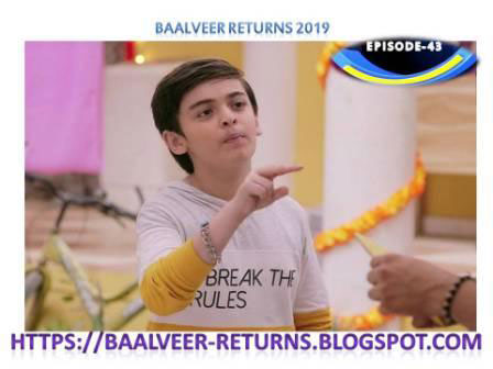 BAAL VEER RETURNS EPISODE 43