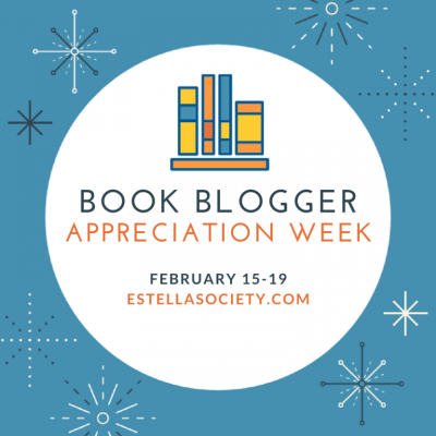 Square banner for Book Blogger Appreciation Week. A blue border sprinkled with stylized snowflakes surrounds a white circle featuring a stylized illustration of some books on a shelf, with the words 'Book Blogger Appreciation Week February 15-19 estellasociety.com' in the middle of the image.