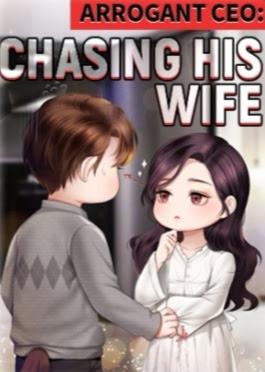 Novel Arrogant CEO: Chasing His Wife Karya Lexa Full Episode