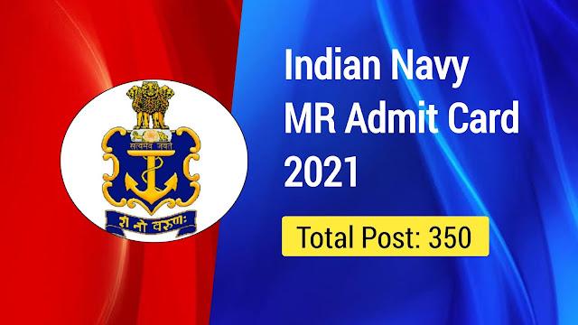 Indian Navy Admit Card 2021:
