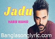 Jadu habib lyrics