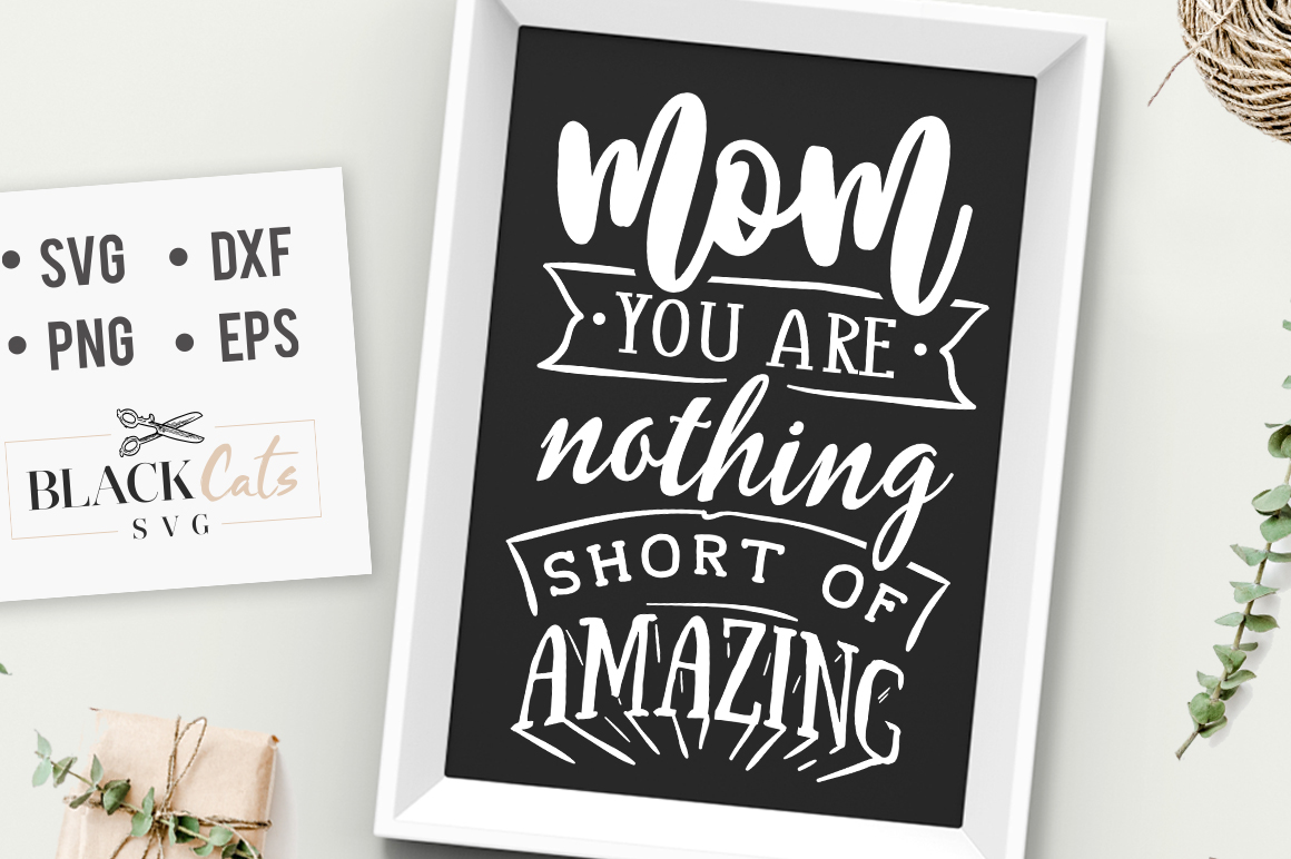 Mm You Are Nothing Short of Amazing Quote SVG File