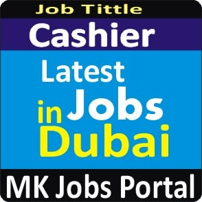 Cashier Jobs In UAE Dubai With Mk Jobs Portal
