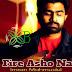 Fire Asho Na Lyrics - Bolte Bolte Cholte Cholte (2015) | Imran